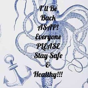 Back ASAP! Please be safe and healthy!!!